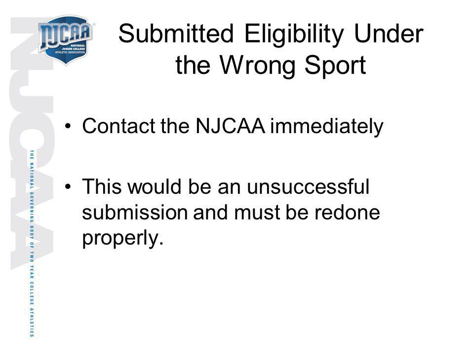 Submitted Eligibility Under the Wrong Sport