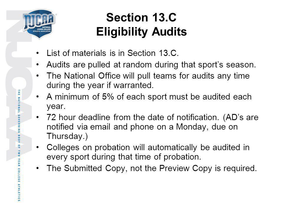Section 13.C Eligibility Audits