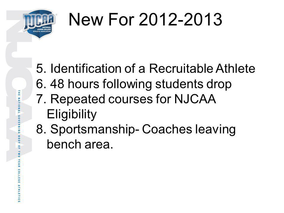 New For 2012-2013 Identification of a Recruitable Athlete