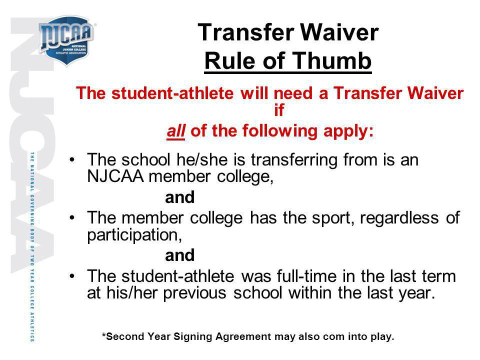 Transfer Waiver Rule of Thumb