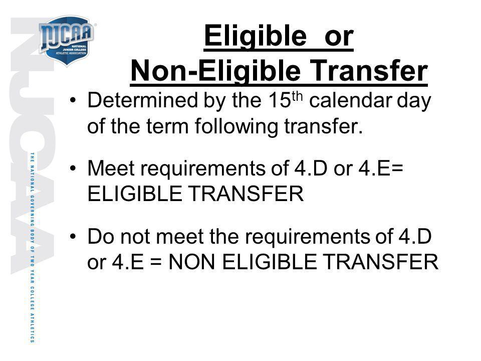 Eligible or Non-Eligible Transfer