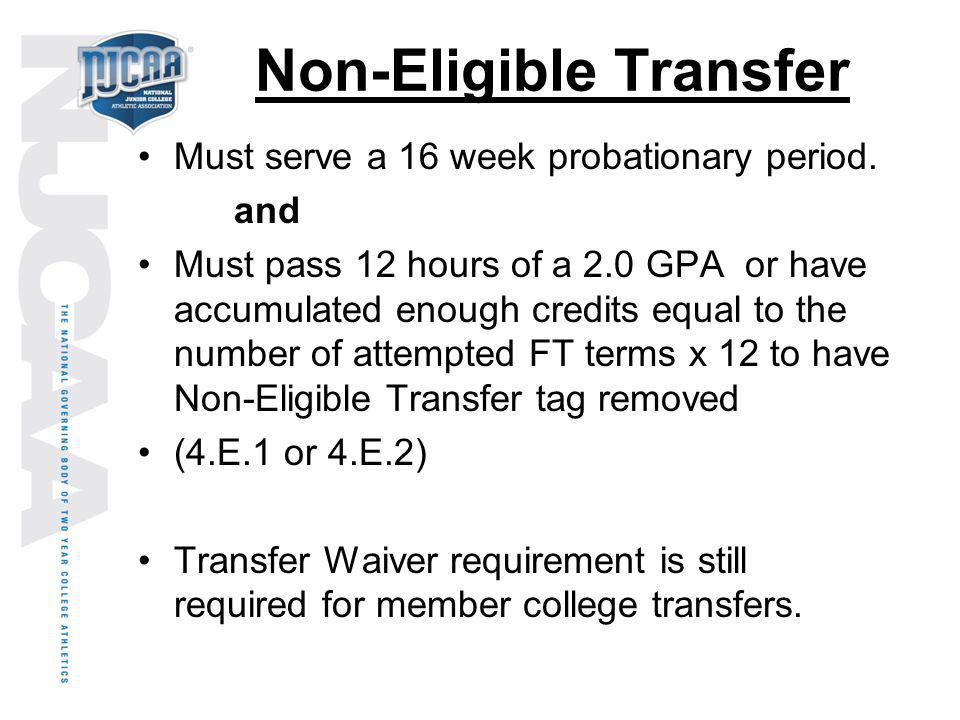 Non-Eligible Transfer