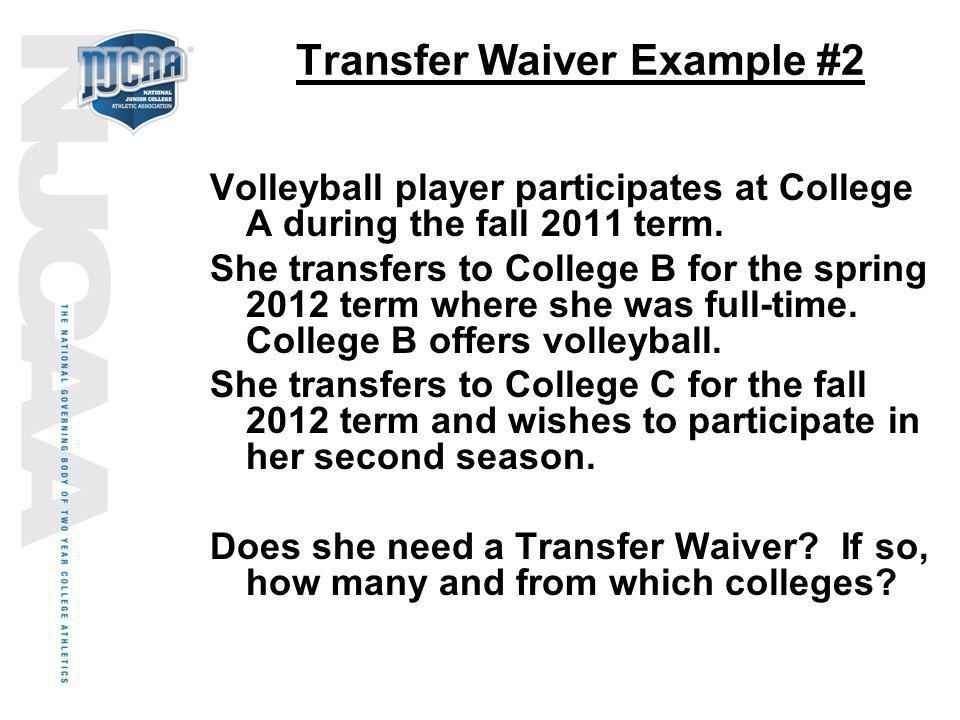 Transfer Waiver Example #2