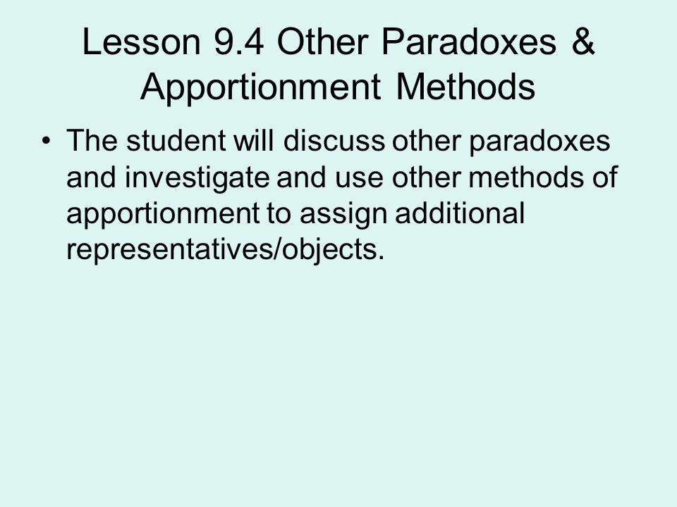 Lesson 9.4 Other Paradoxes & Apportionment Methods