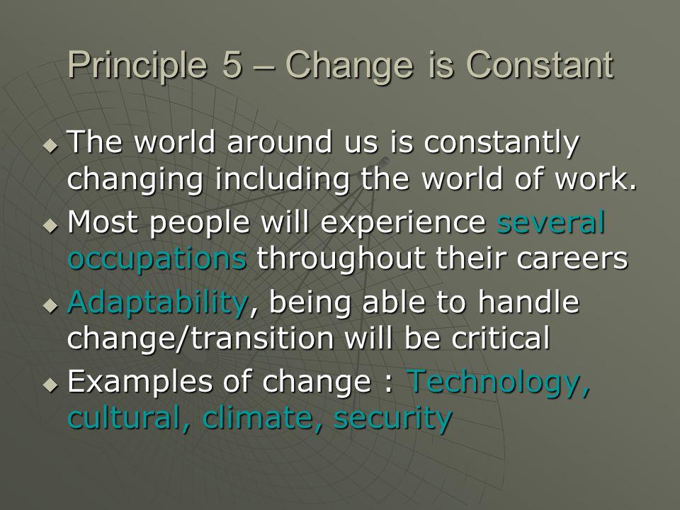 Principle 5 – Change is Constant