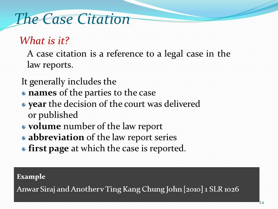 The Case Citation What is it