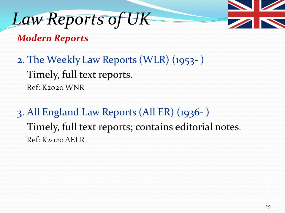 Law Reports of UK 2. The Weekly Law Reports (WLR) (1953- )