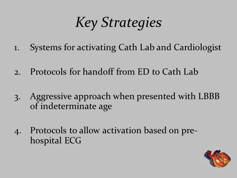 Key Strategies Systems for activating Cath Lab and Cardiologist
