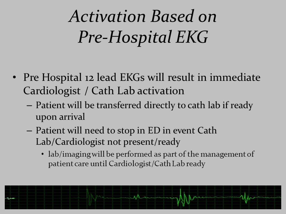 Activation Based on Pre-Hospital EKG