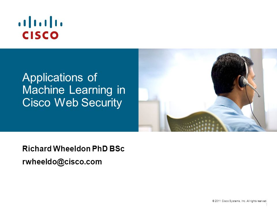 Applications of Machine Learning in Cisco Web Security