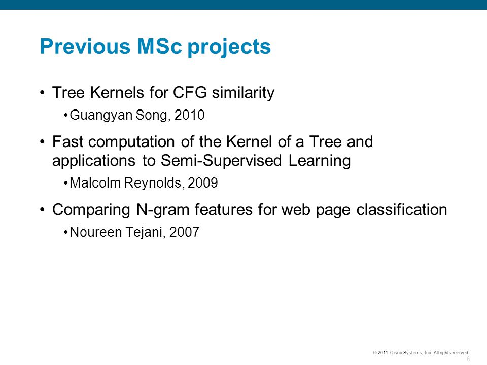Previous MSc projects Tree Kernels for CFG similarity