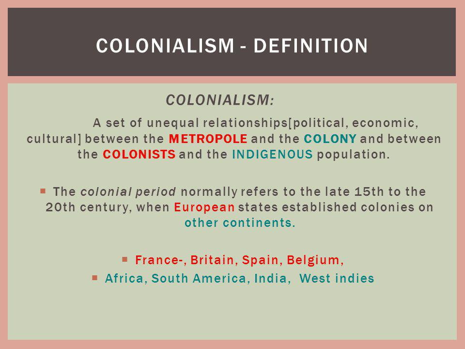 Colonialism - definition