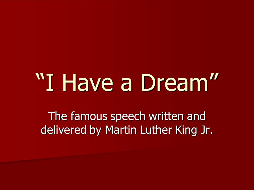 Rhetorical Analysis of I Have a Dream Speech