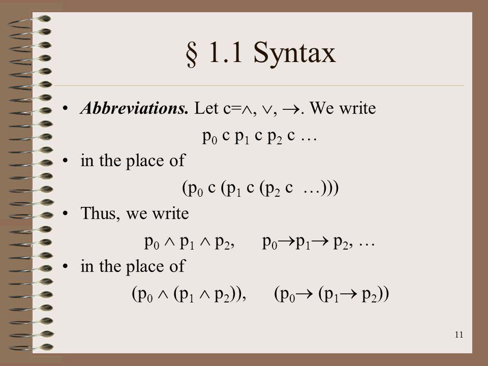 § 1.1 Syntax Abbreviations. Let c=, , . We write p0 c p1 c p2 c …