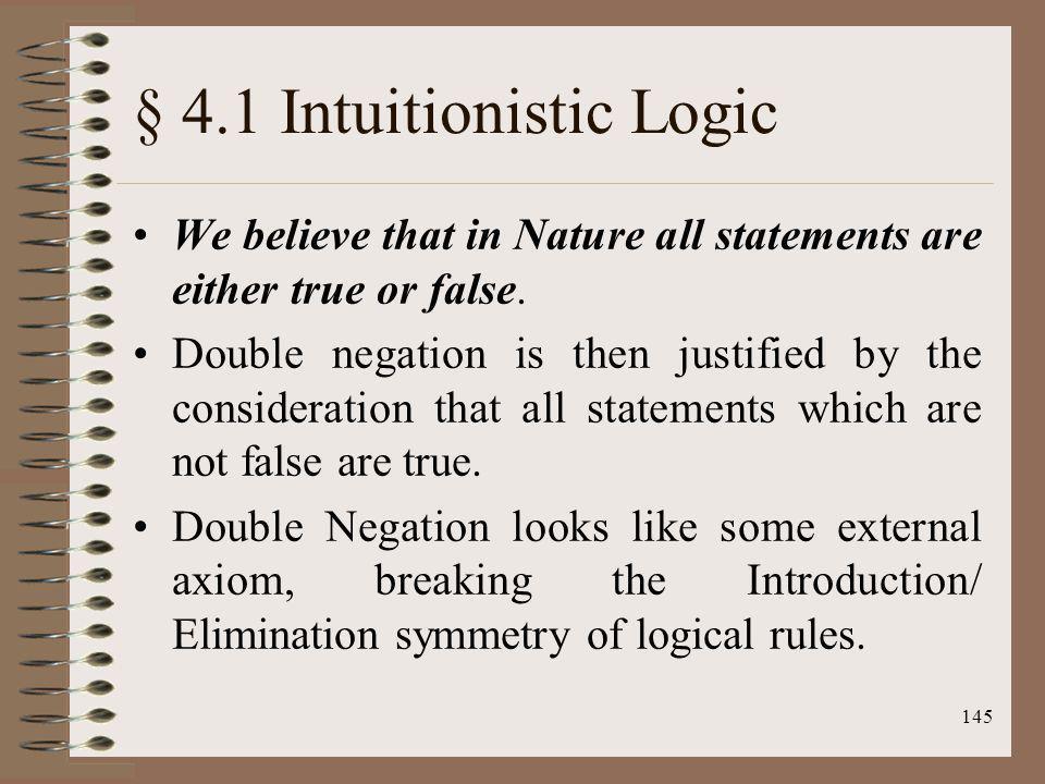 § 4.1 Intuitionistic Logic