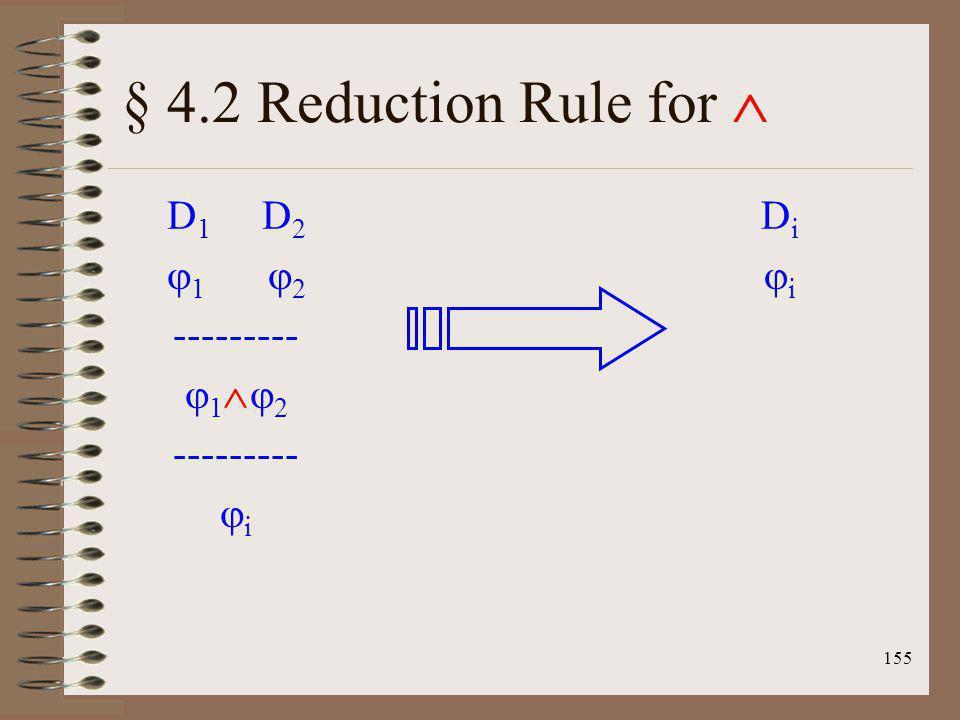 § 4.2 Reduction Rule for  D1 D2 1 2 --------- 12 i Di i