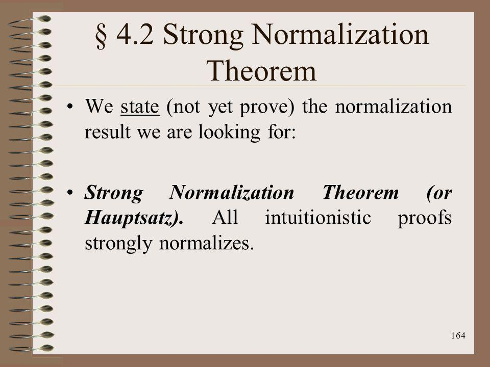 § 4.2 Strong Normalization Theorem