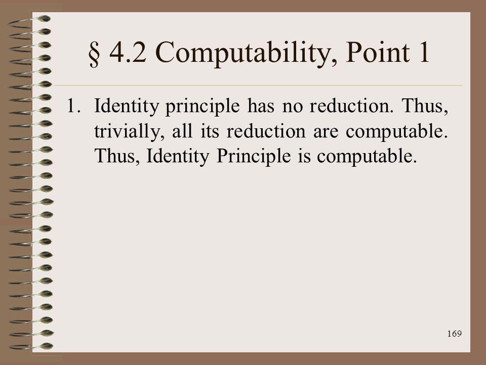 § 4.2 Computability, Point 1