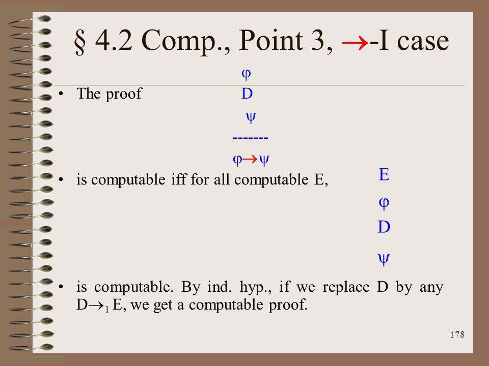 § 4.2 Comp., Point 3, -I case E  D   The proof D  ------- 
