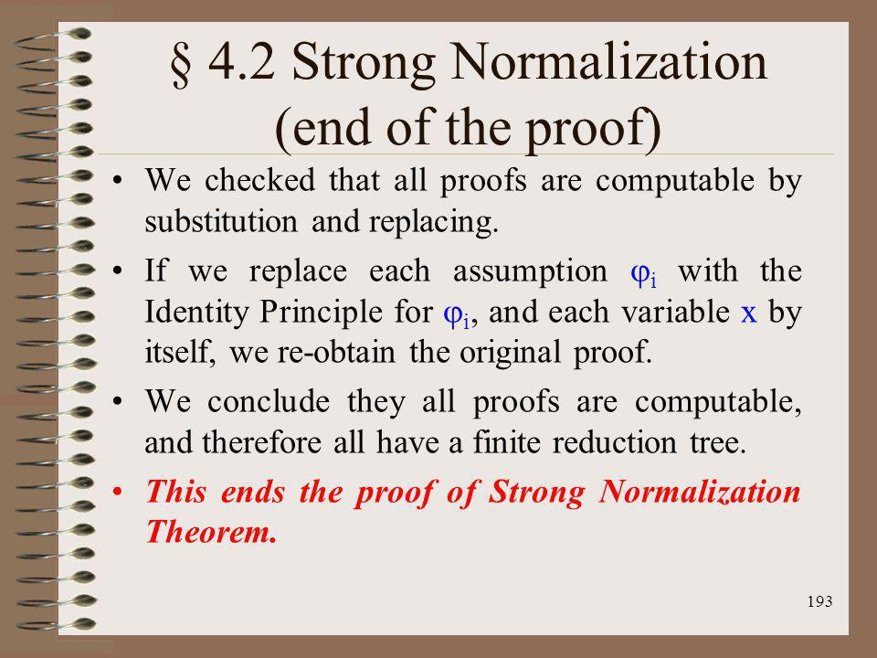 § 4.2 Strong Normalization (end of the proof)
