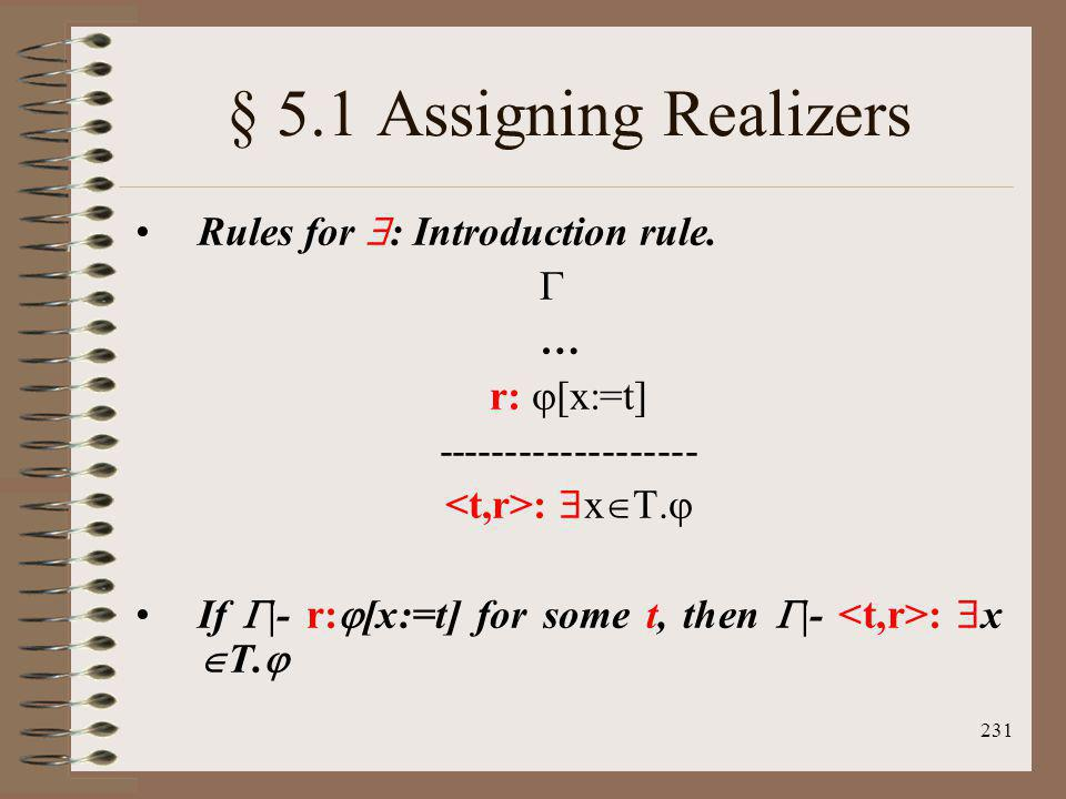 § 5.1 Assigning Realizers Rules for : Introduction rule.  …