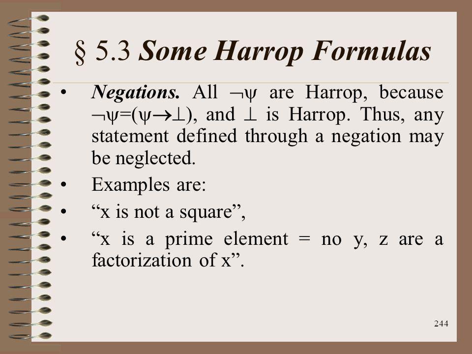 § 5.3 Some Harrop Formulas