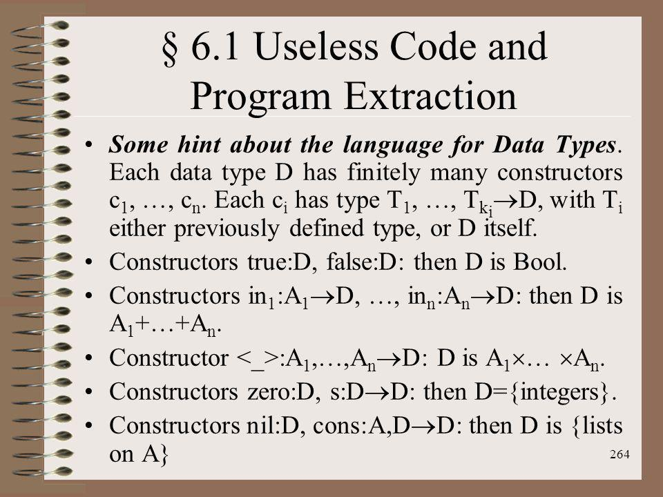 § 6.1 Useless Code and Program Extraction
