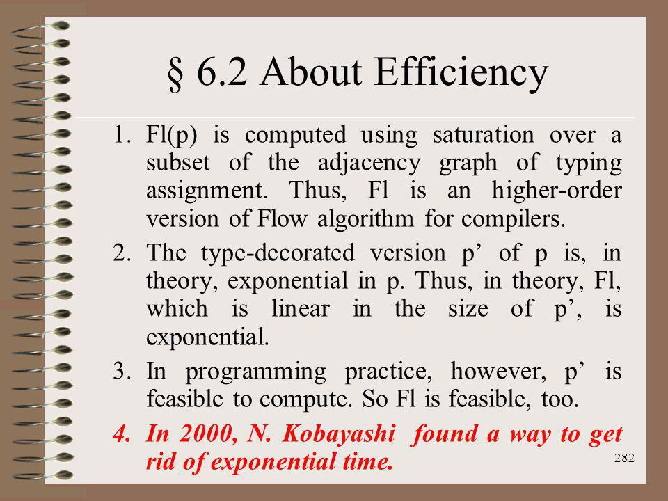 § 6.2 About Efficiency