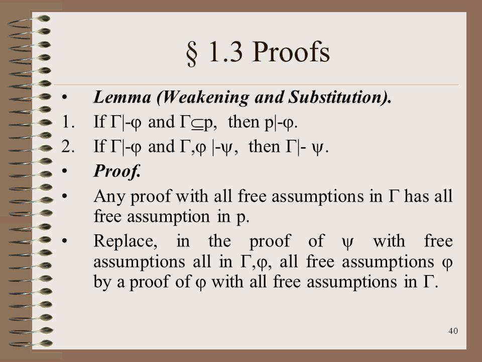 § 1.3 Proofs Lemma (Weakening and Substitution).