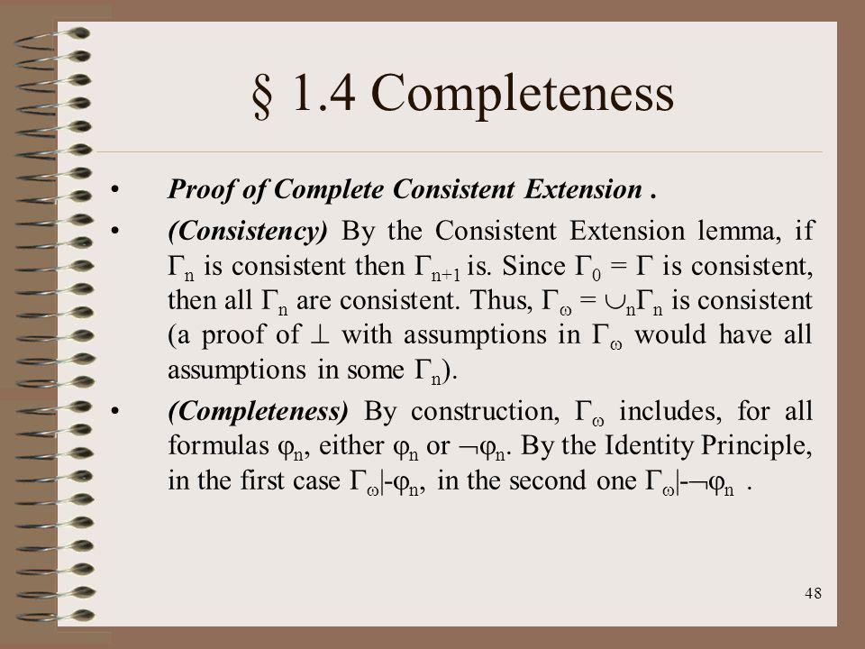 § 1.4 Completeness Proof of Complete Consistent Extension .