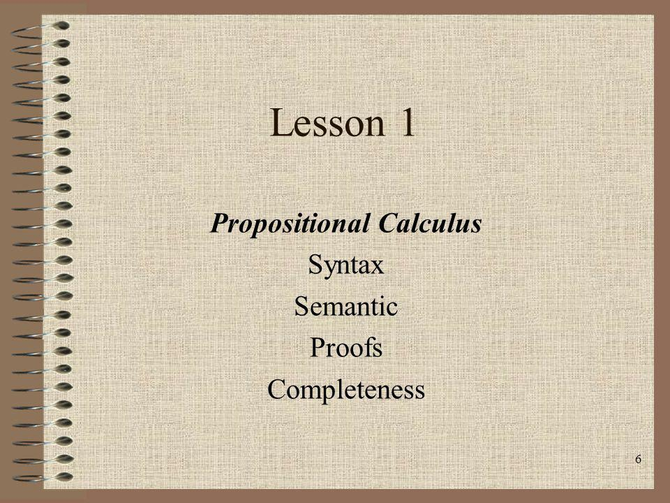 Propositional Calculus Syntax Semantic Proofs Completeness