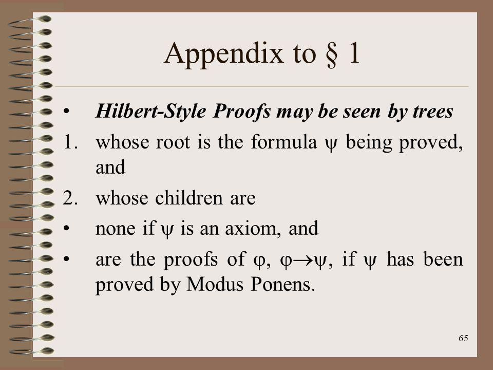 Appendix to § 1 Hilbert-Style Proofs may be seen by trees