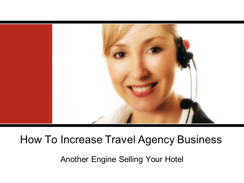 How To Increase Travel Agency Business