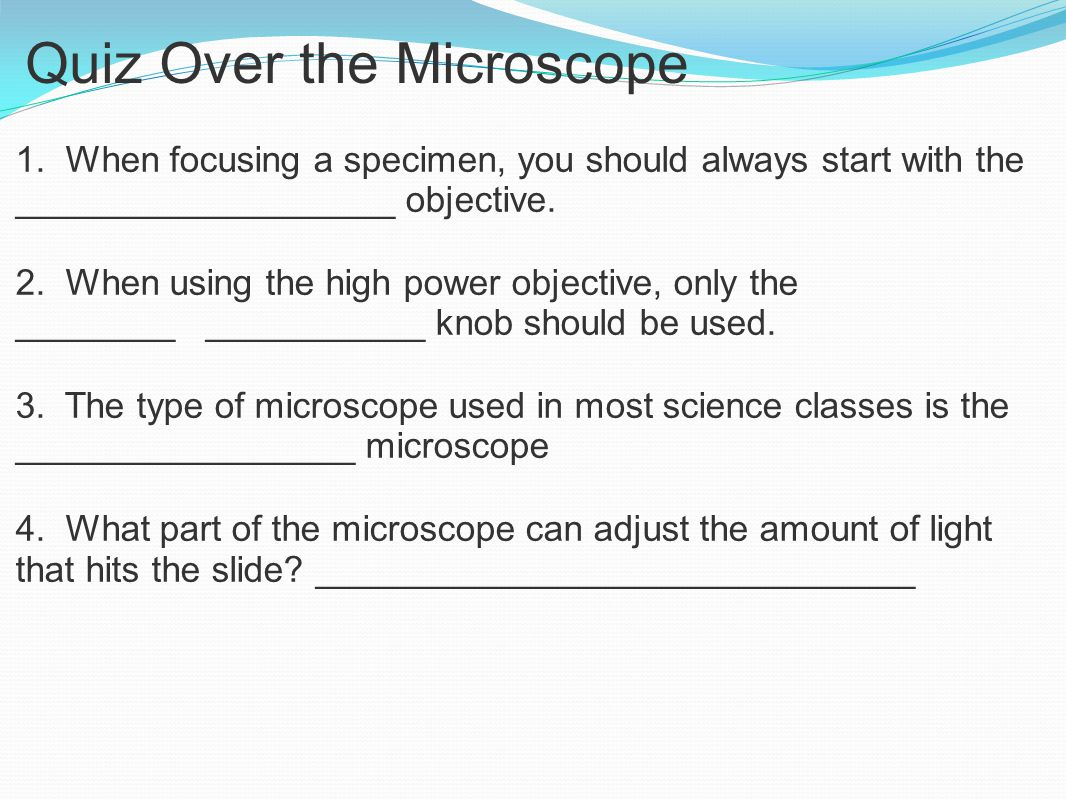 Quiz Over the Microscope