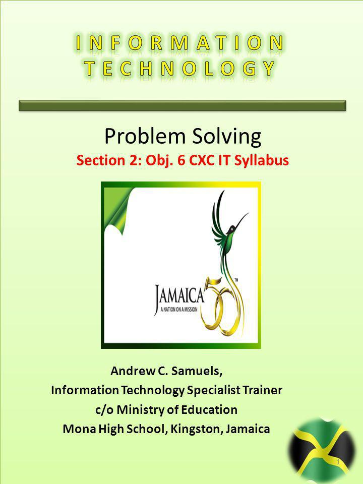 Problem Solving INFORMATION TECHNOLOGY