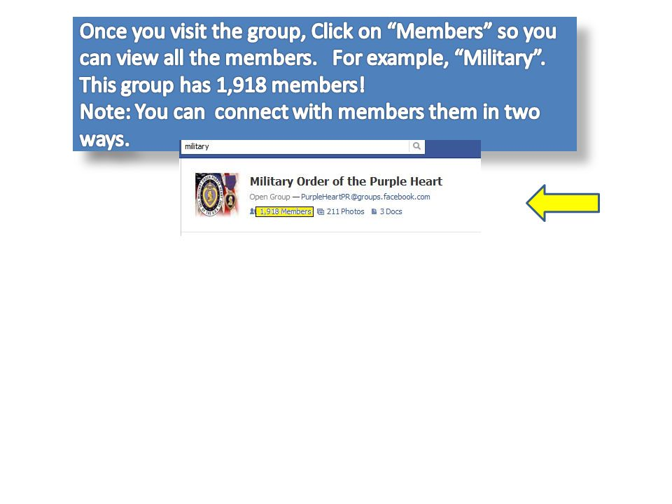 Once you visit the group, Click on Members so you can view all the members. For example, Military .