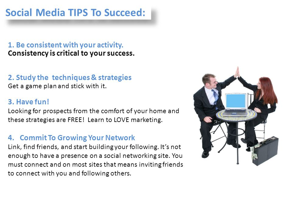 Social Media TIPS To Succeed: