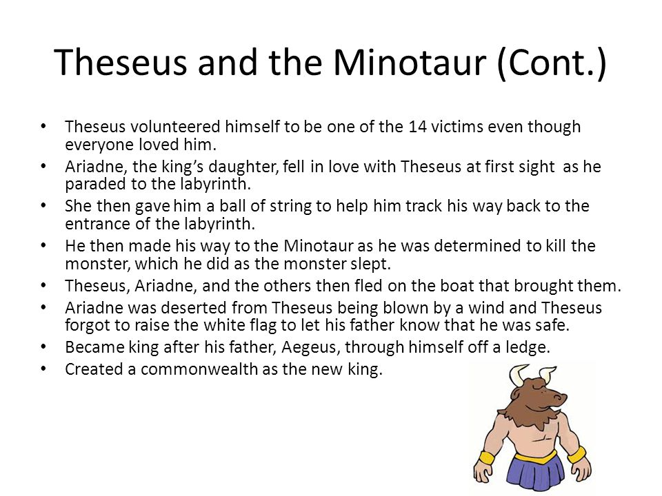 Theseus and the Minotaur (Cont.)