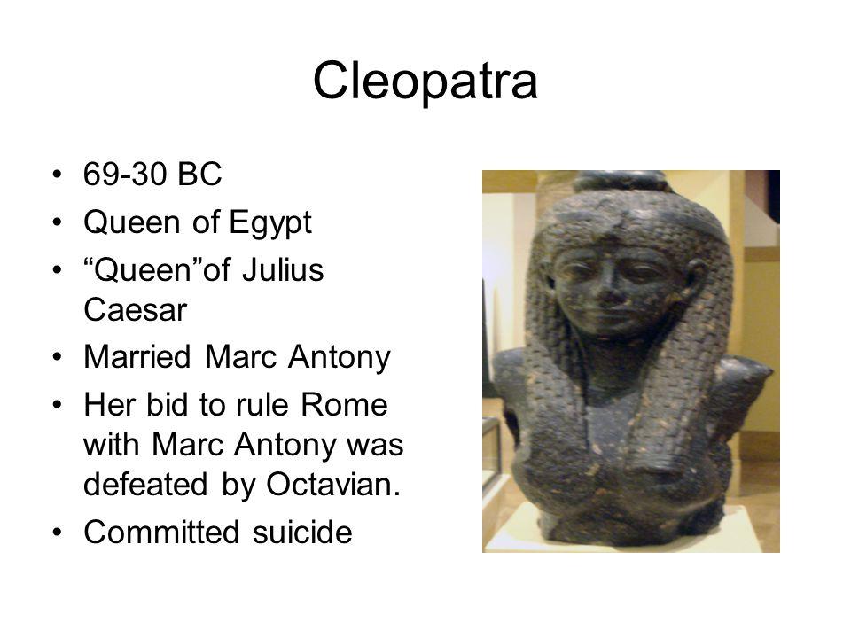 Cleopatra 69-30 BC Queen of Egypt Queen of Julius Caesar