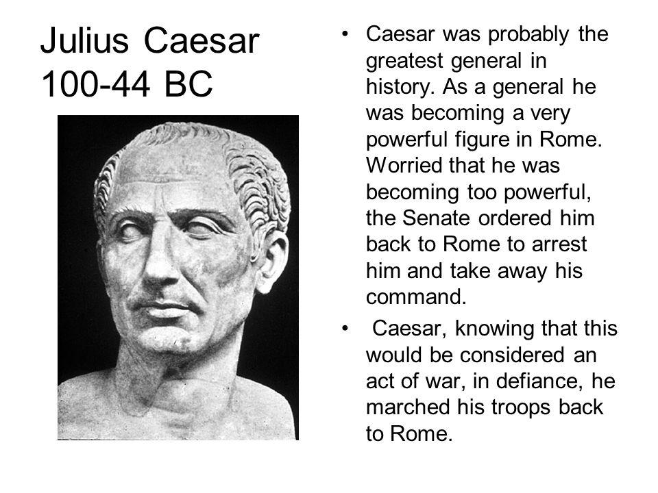 Julius Caesar 100-44 BC