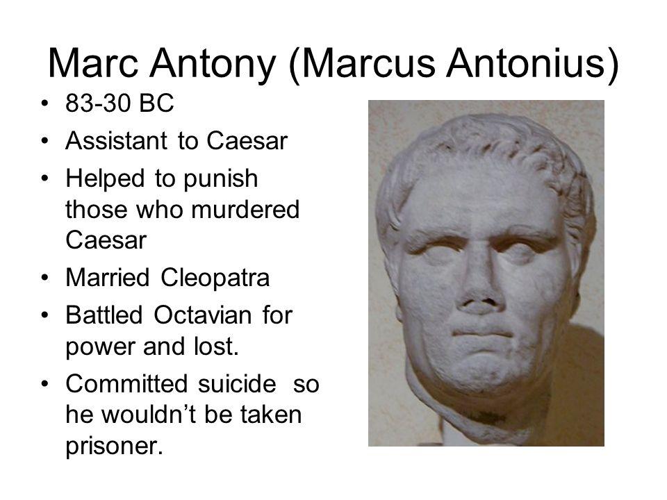 Marc Antony (Marcus Antonius)