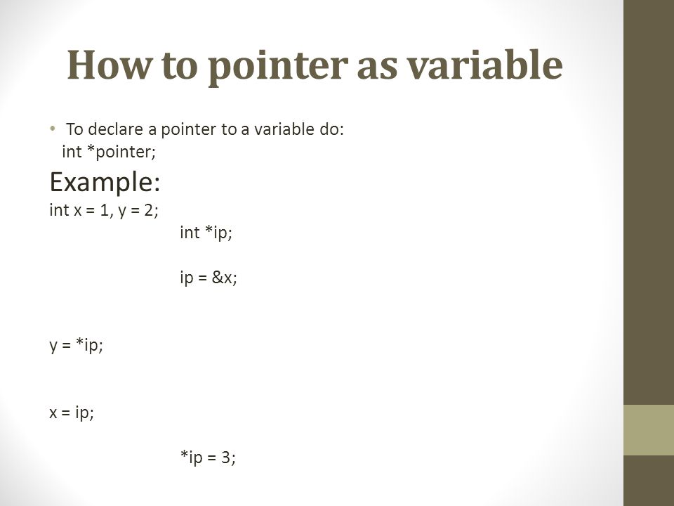 How to pointer as variable