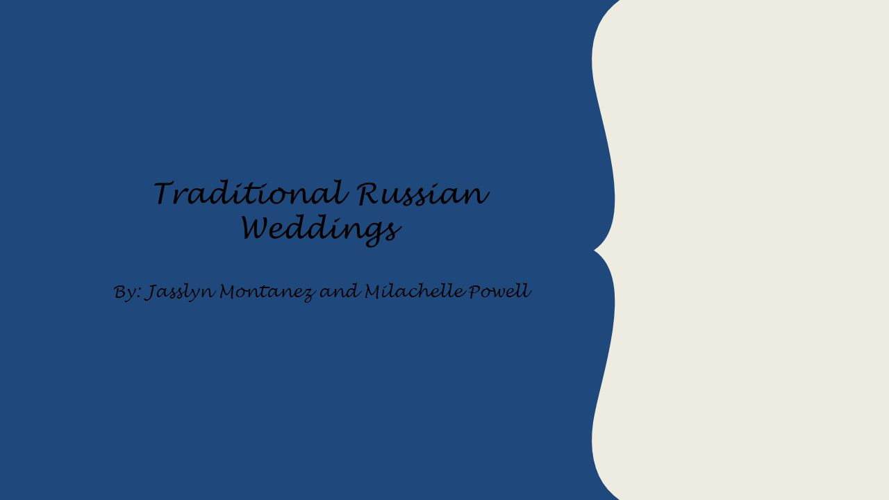 Traditional Russian Weddings