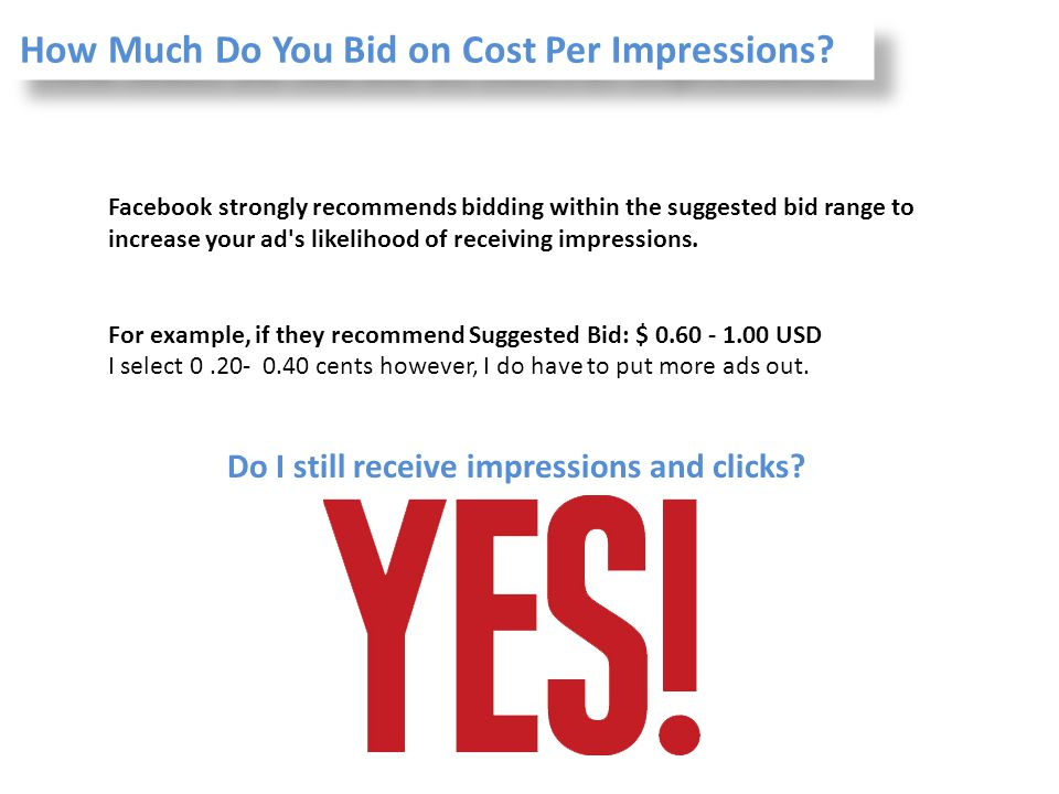 How Much Do You Bid on Cost Per Impressions