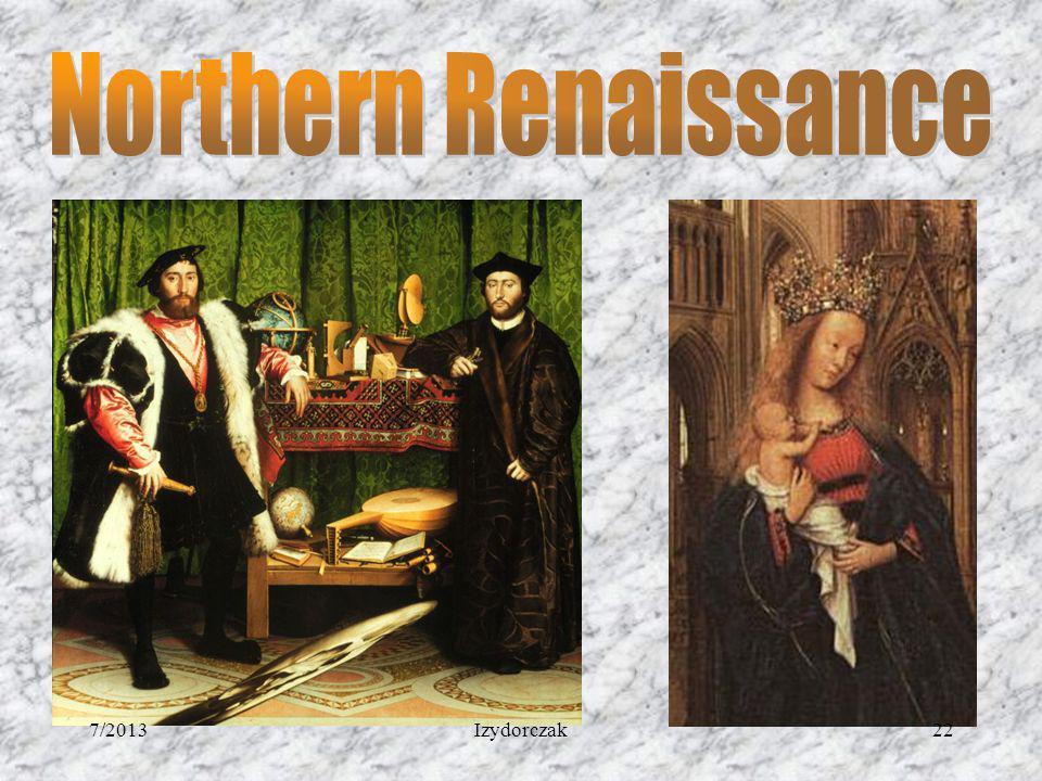 Northern Renaissance 7/2013 Izydorczak