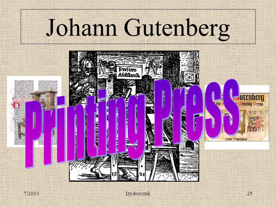 Johann Gutenberg Printing Press 7/2013 Izydorczak