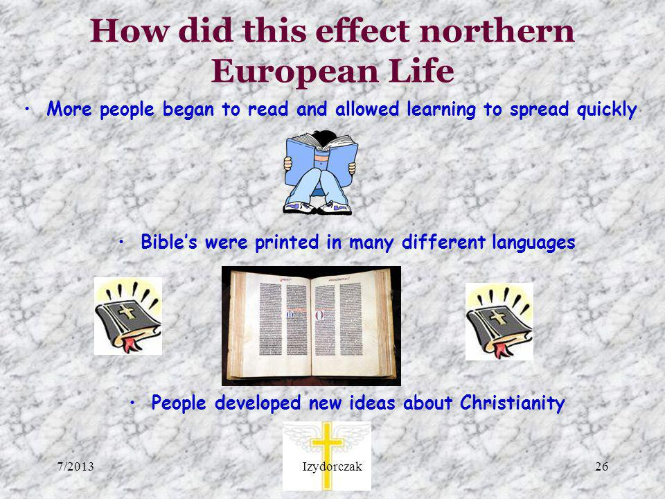 How did this effect northern European Life