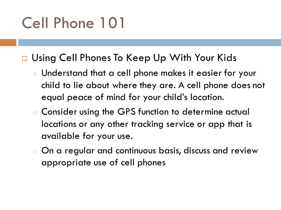 Cell Phone 101 Using Cell Phones To Keep Up With Your Kids