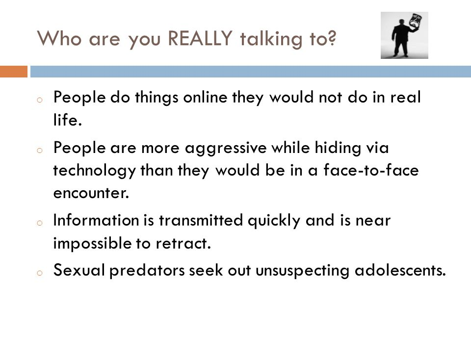 Who are you REALLY talking to