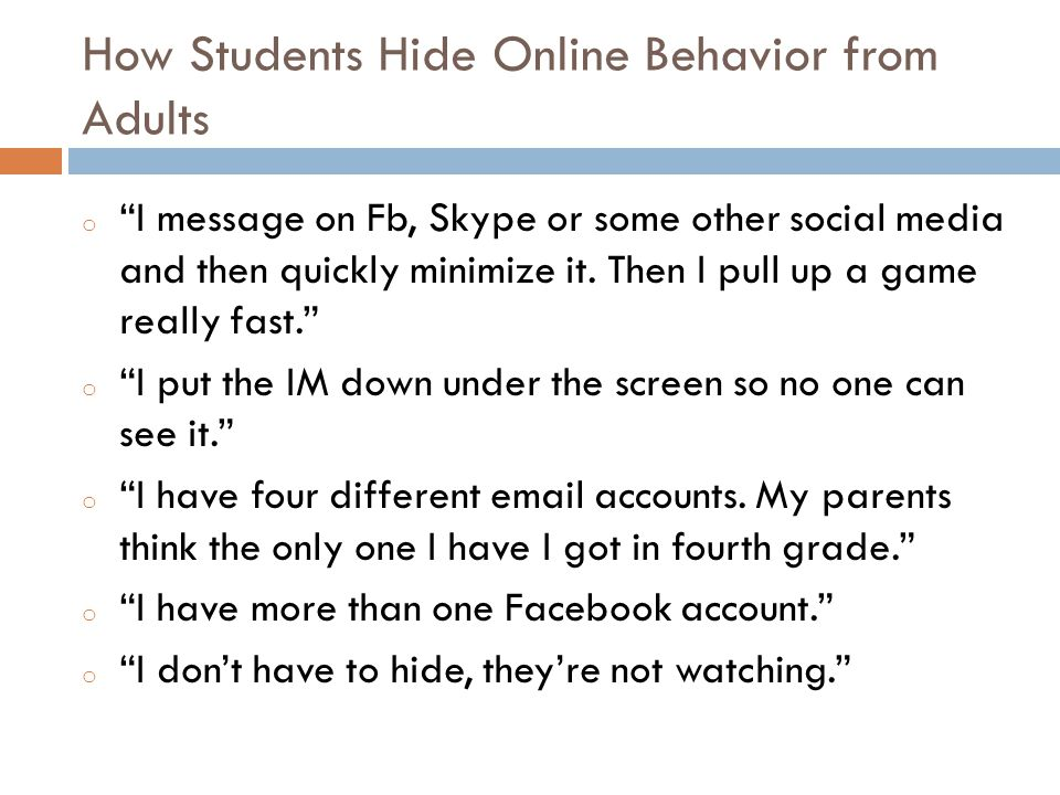 How Students Hide Online Behavior from Adults